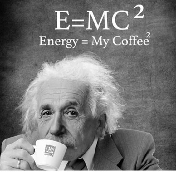Good Morning Quotes Einstein : Crazy coffee humor