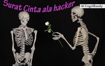 Cara Membuat Gombalan Surat Cinta ala Hacker