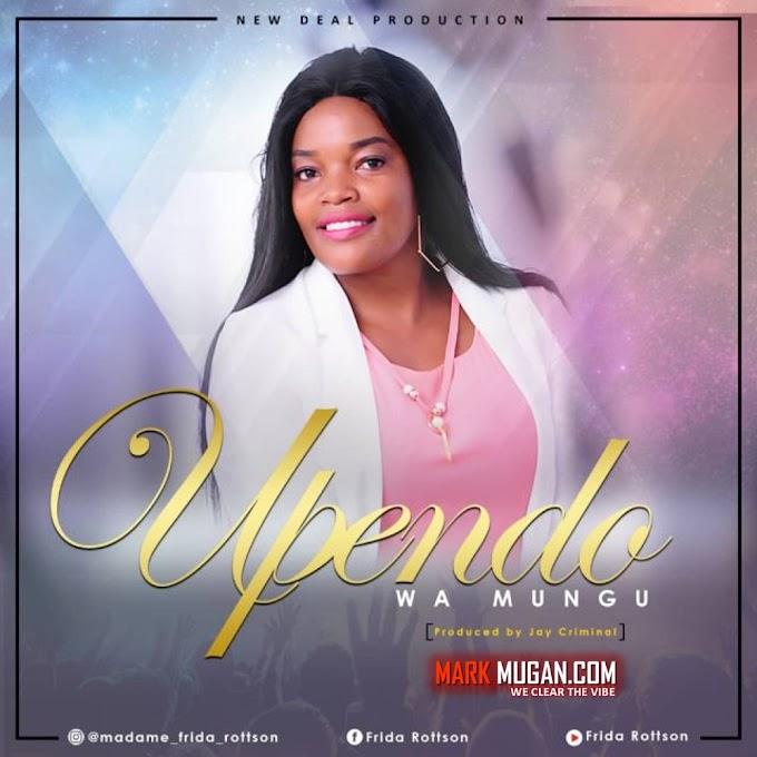 AUDIO | Madame Frida Rottson - Upendo Wa Mungu |  Download