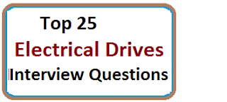 Common Electrical Drives Interview Questions With Answers