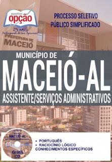 Apostila Prefeitura de Maceió - SEMED 2016, Assistente Serviços Administrativos.