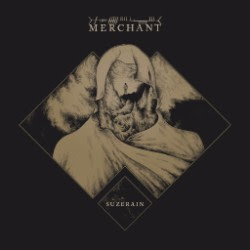 http://thesludgelord.blogspot.co.uk/2016/06/merchant-suzerain-album-review.html