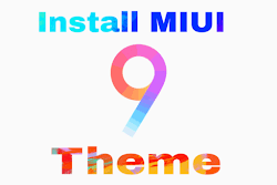 How To Install Third Party Themes on MIUI 9