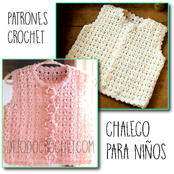 Chaleco Infantil al Crochet / Patrones | Todo crochet