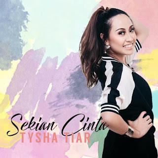 Tysha Tiar - Sekian Cinta MP3