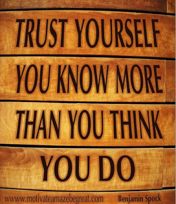 "Motivational Pictures Quotes, Facebook Page, MotivateAmazeBeGREAT, Inspirational Quotes, Motivation, Quotations, Inspiring Pictures, Success, Quotes About Life, Life Hack:  ""Trust yourself you know more than you think you do."""