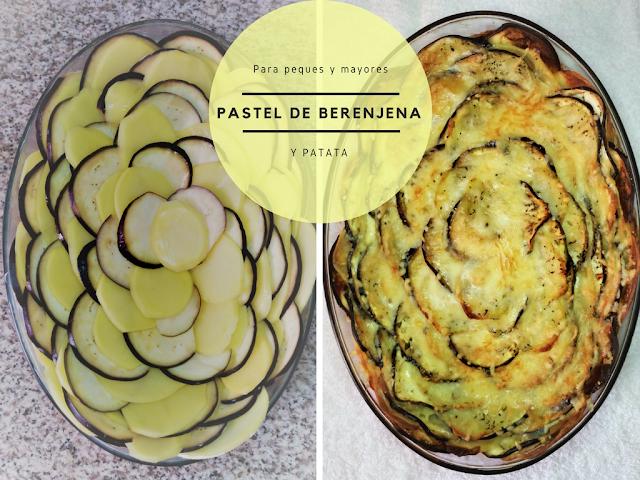 Pastel de berenjena y patata receta antes y después