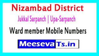 Jukkal Sarpanch | Upa-Sarpanch | Ward member Mobile Numbers List Nizambad District All Mandals in Telangana State