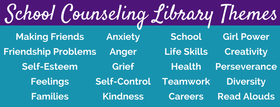 School Counseling Library Themes
