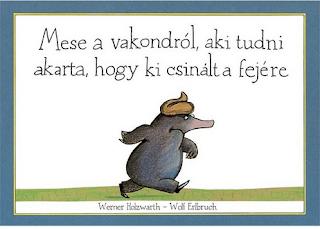 http://mamamibolt.hu/gyerekkonyvek/1983-mese-a-vakondrol-aki-tudni-akarta-hogy-ki-csinalt-a-fejere