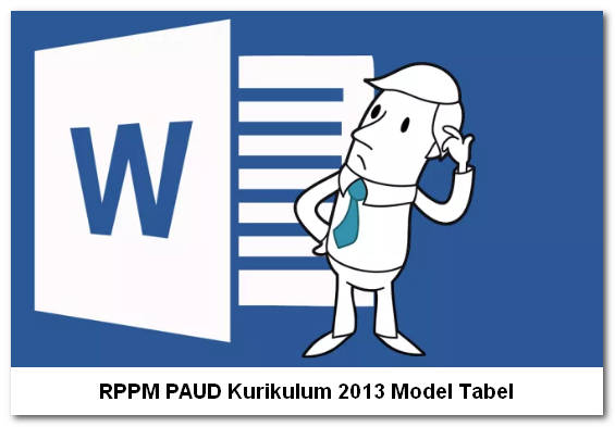 RPPM PAUD Kurikulum 2013 Model Tabel