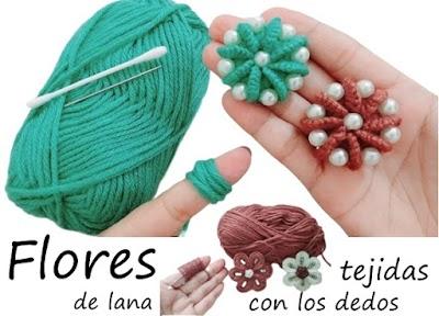 Flores tejidas con los dedos y con bastoncillos