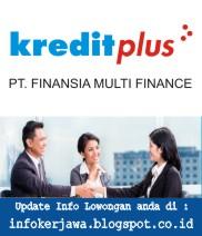Lowongan Kerja PT Finansia Multi Finance (Kreditplus)