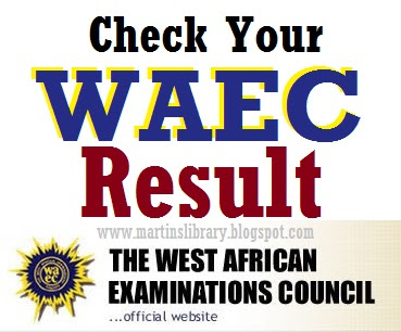 Check   Waec Result For March April And May June Result