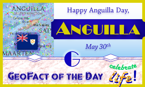 Anguilla Day is celebrated on May 30th each year in the Caribbean island territory of Anguilla.