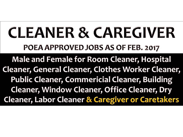 Hundreds of jobs for male and female cleaner, caregiver and caretaker jobs are being opened for Filipinos in different countries abroad. Countries such as Saudi Arabia, Saipan, Kuwait, Malaysia, Bahrain, Jordan, United Arab Emirates, Oman, Qatar, Japan, and Romania are looking for hospital cleaner, building cleaner, room cleaner, public cleaner, commercial cleaner, window cleaner, dry cleaner, office cleaner, clothes worker cleaner. While Taiwan and Israel are looking for caregivers and caretakers.