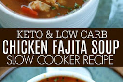 Keto & Low Carb Crock Pot Chicken Fajita Soup