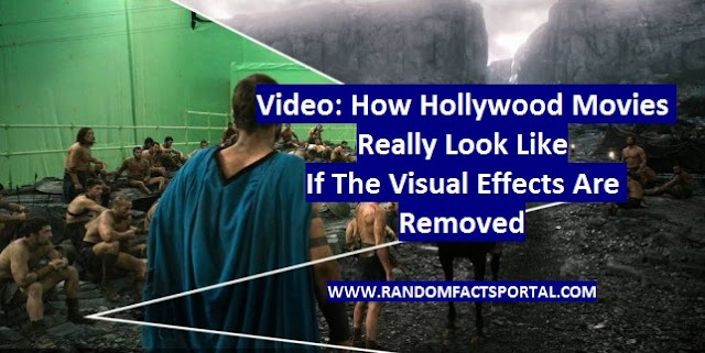 Video: How Hollywood Movies Really Look Like If The Visual Effects Are Removed