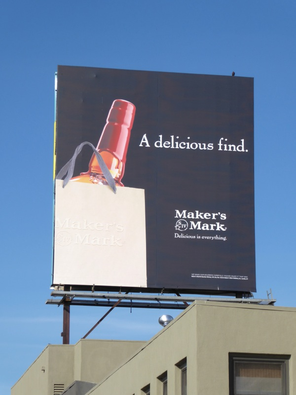 Makers Mark delicious find billboard