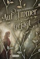 https://www.carlsen.de/hardcover/koenigreich-der-waelder-1-auf-immer-gejagt/70191