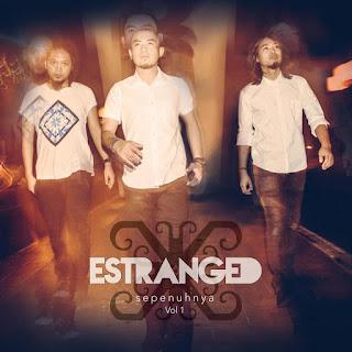 Estranged - Seperti Yang Dinantikan MP3