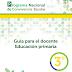 GUÍA PAR EL DOCENTE. EDUCACIÓN PRIMARIA. PNCE 3°