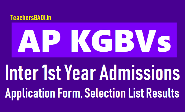 ap kgbv inter 1st year admissions 2018,kasturba schools inter admissions 2018, kasturba colleges inter 1st year admissions 2018,kasturba vidyalayas inter 1st year admissions 2018,kasturba gandhi balika vidyalayas inter 1st year admissions 2018,ap kgbv inter 1st year admissions 2018 application form download,ap kgbv selection list results 2018 for inter 1st year admissions