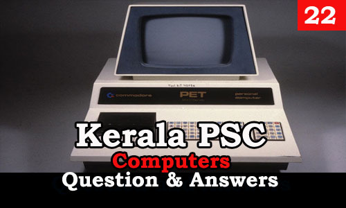 Kerala PSC Computers Question and Answers - 22