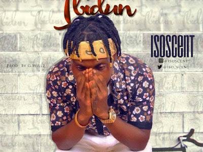 [MUSIC]: Iso Scent – Ibidun