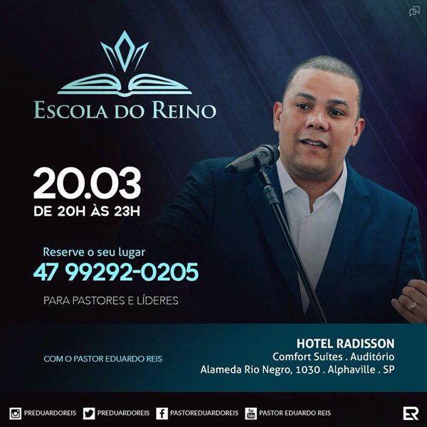 Escola do Reino - Pastor Eduardo Reis