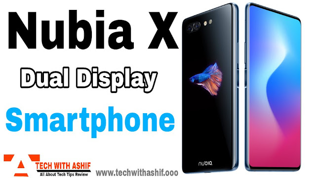 Nobia X launch with Dual Display and without Front Camera, Nubia x, nubia x smartphone,