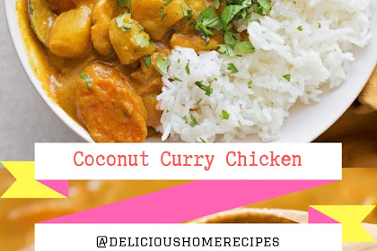 Coconut Curry Chicken #christmas #lunch