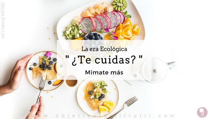 La Alimentación Saludable Ecológica