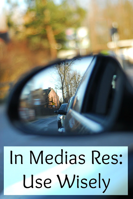 In Medias Res: Use Wisely