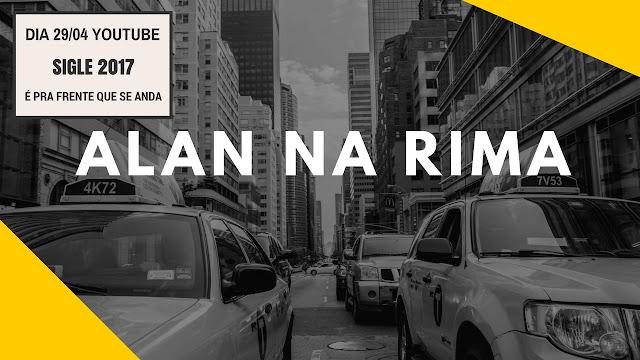 """Alan na Rima lança nova musica """"É Pra Frente Que Se Anda"""""""
