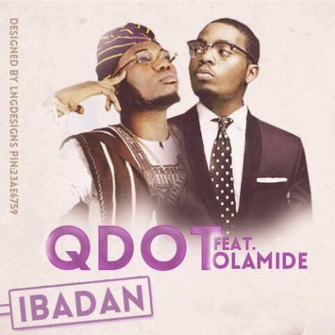 Mercyflawless Blog: Official Video: QDot - Ibadan Ft. Olamide