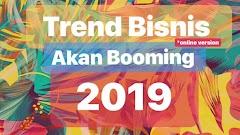 Peluang bisnis online 2019 yang akan trending dan potensial