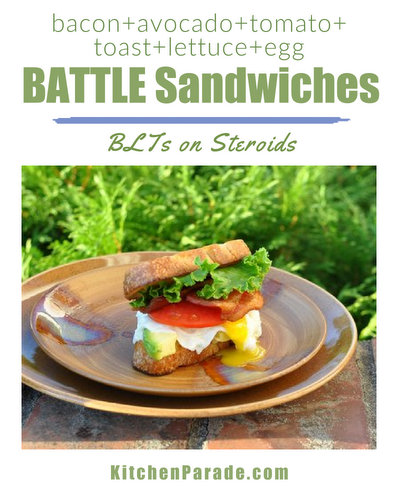 A BATTLE Sandwich, it's a BLT on Steroids ♥ KitchenParade.com. Fresh & Casual. A Summer Family Tradition. Easy to Make, Worth a Celebration.