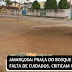 AMARGOSA: PRAÇA DO BOSQUE SOFRE POR FALTA DE CUIDADOS, CRITICAM INTERNAUTAS