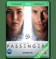 PASAJEROS (2016) HDRIP 1080P HD MKV ESPAÑOL LATINO