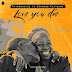 New Audio | Patoranking ft Diamond Platnumz – Love You Die | Download