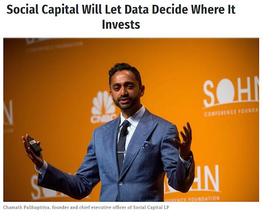 ENTREPRENEURSHIP / STARTUPS : Chamath Palihapitiya's new bet - Capital as a Service (CaaS)