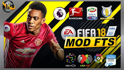 Download FTS Mod FIFA 18 Ultimate Final Transfer 2018