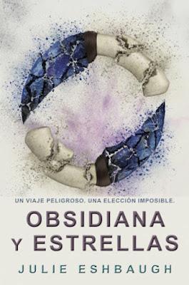 OBSIDIANA Y ESTRELLAS (Marfil y hueso #2). Julie Eshbaugh (Hidra - 10 Junio 2017) LITERATURA JUVENIL portada libro español