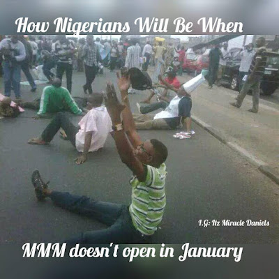 How will Nigerians be when MMM does not open up in january?