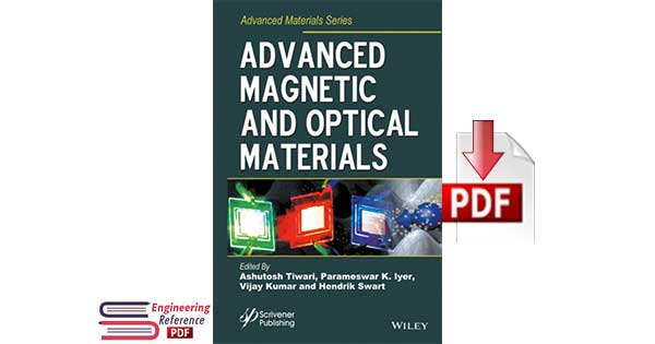 Download Advanced Magnetic and Optical Materials by A. Tiwari, P. K. Iyer, V. Kumar and H. Swart pdf