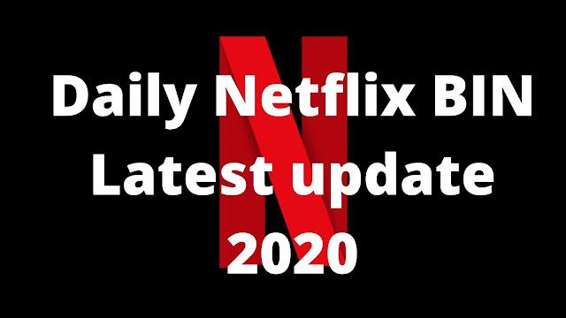 Daily Premium Netflix BIN and Method 2020