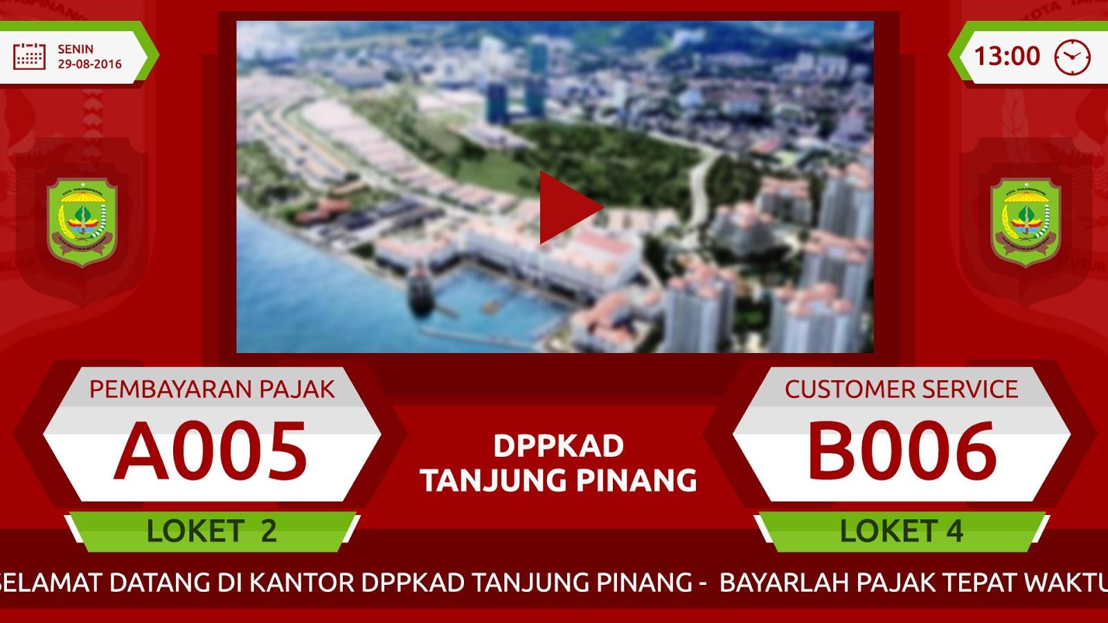 Multimedia mesin antrian DPPKAD Tanjungpinang