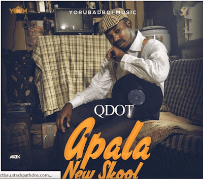 Qdot-Apala-New-Skool-Lyrics