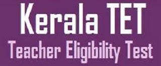 Kerala TET Notification 2017 Apply Online & Eligibility at keralapareekshabhavan.in